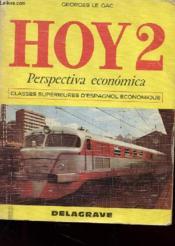 Hoys 2 - Perspectiva Economica - Classes Superieures D'Espagnol Economique - Couverture - Format classique