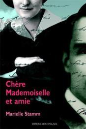 Chère mademoiselle et amie - Couverture - Format classique