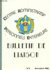 Bulletin De Liaison N°8 - Decembre 1985. - Couverture - Format classique