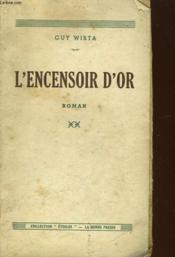 L'Encensoir D'Or. Roman - Couverture - Format classique