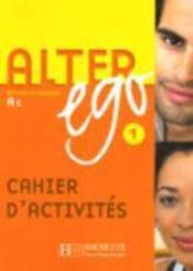 telecharger Alter ego 1 – methode de francais – niveau A1 – cahier d'activites livre PDF/ePUB en ligne gratuit