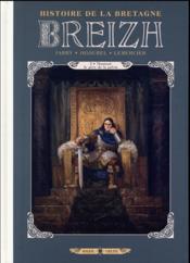 Breizh ; histoire de la Bretagne T.3 ; Nominoë, le père de la patrie - Couverture - Format classique