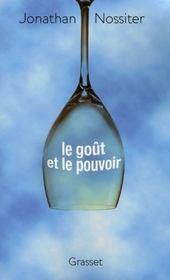 LE goût ET LE POUVOIR - Intérieur - Format classique