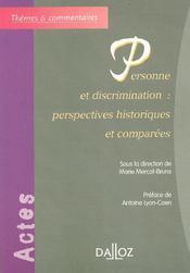 Personne et discrimination : perspectives historiques et comparees - 1ere edition - Intérieur - Format classique