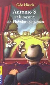 Antonio S. Et Le Mystere De Theodore Guzman - Intérieur - Format classique