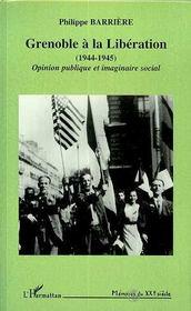 Grenoble A La Liberation - Intérieur - Format classique