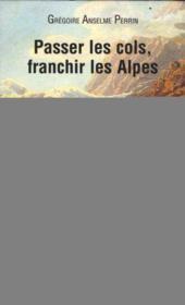 Les Campagnes D'Un Batisseur De Routes Sous Le Ier Empire - Couverture - Format classique
