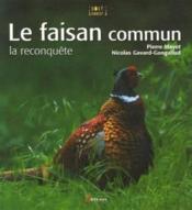 Le faisan commun ; la reconquête - Couverture - Format classique