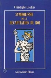 Symbolisme et decapitation du roi - Couverture - Format classique
