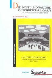 Die doppelmonarchie osterreich-ungarn ein politisches lesebuch, 1867-1918 - Intérieur - Format classique