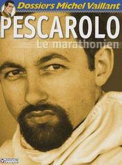 Dossier Michel Vaillant t.9 ; Pescarolo le marathonien - Intérieur - Format classique