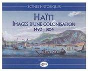 Haïti, images d'une colonisation (1492-1804) - Couverture - Format classique
