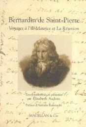 Bernardin de Saint-Pierre ; voyages à l'île Maurice et à la Réunion - Intérieur - Format classique