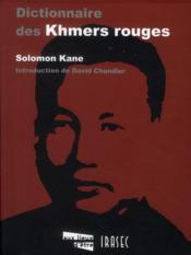 Dictionnaire des khmers rouges - Couverture - Format classique