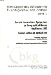 Mitteilungen Des Bundesamtes Fur Kartographie Und Geodasie, Band 19, Second International Symposium On Geographical Names, Geonames 2000, Frankfurt Am Main, 28-30 March 2000 - Couverture - Format classique