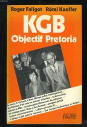 Kgb objectif pretoria - Couverture - Format classique