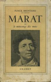 Marat Ou Le Mensonge Des Mots. - Couverture - Format classique