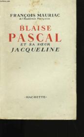 Blaise Pascal Et Sa Soeur Jacqueline. - Couverture - Format classique