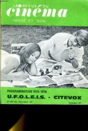 REVUE DE CINEMA - IMAGE ET SON N° 297 bis HORS-SERIE - PROGRAMMATION 1975-1976 U.F.O.L.E.I.S. - CITEVOX - Couverture - Format classique