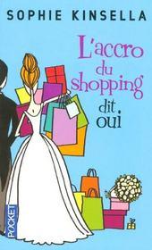 L'accro du shopping dit oui - Intérieur - Format classique