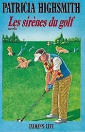 Les sirenes du golf - Couverture - Format classique