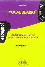 Vocabulario Espagnol Apprendre Et Reviser Son Vocabulaire En Jouant Niveau 1 - Intérieur - Format classique