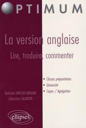 La Version Anglaise Lire Traduire Commenter Classes Preparatoires Universite Capes Agregation - Intérieur - Format classique