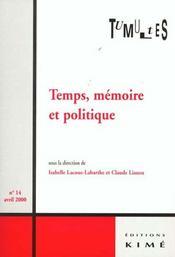 Tumultes n14 temps memoire et politique - Intérieur - Format classique