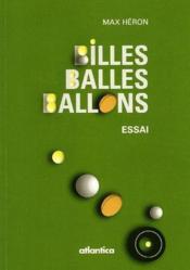 Billes, balles, ballons - Couverture - Format classique