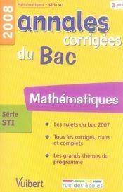 Annales Corrigees ; Mathématiques ; Terminale Sti (Edition 2008) - Intérieur - Format classique