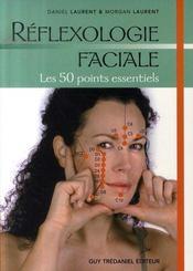 Réflexologie faciale, les 50 points essentiels - Intérieur - Format classique