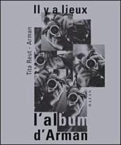 Il Y A Lieux Ou L'Album Arman - Couverture - Format classique