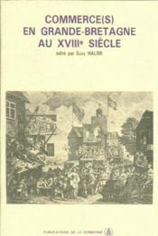 Commerce(s) en Grande-Bretagne au XVIIIe siècle - Couverture - Format classique
