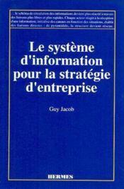 Le systeme d'information pour la strategie d'entreprise - Couverture - Format classique
