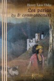 Les parias du 8e commandement - Intérieur - Format classique