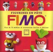 Figurines en pâte Fimo ; plus de 70 modèles et accessoires faciles à réaliser - Couverture - Format classique