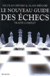 Le nouveau guide des échecs - Couverture - Format classique