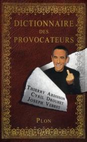 Dictionnaire des provocateurs - Couverture - Format classique