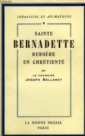 Sainte Bernadette, Bergere En Chretiente - Couverture - Format classique