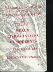 Catalogue N°88. Beaux Livres Anciens Et Modernes. Livres Illustres, Editions Originales - Couverture - Format classique
