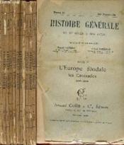 HISTOIRE GENERALE DU IVè SIECLE A NOS JOURS / TOME II - L'EUROPE FEODALE (1095-1270) / FASCICULES N°11 à 22 / COMPLET. - Couverture - Format classique