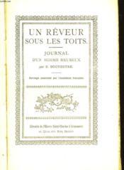Un Reveur Sous Les Toits - Journal D'Un Homme Heureux - Couverture - Format classique