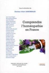 Comprendre l'homeopathie en france - Couverture - Format classique