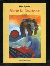 Marie la Gracieuse. racontage - Couverture - Format classique