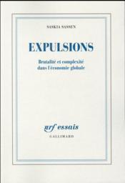 Expulsions ; brutalité et complexité dans l'économie globale - Couverture - Format classique