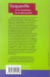 Tocqueville et les frontières de la démocratie - 4ème de couverture - Format classique