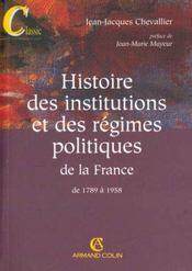 Histoire Des Institutions Et Des Régimes Politiques De La France De 1789 A 1958 - Intérieur - Format classique