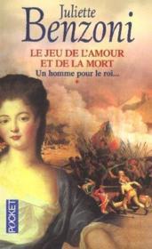 Le jeu de l'amour et de la mort - tome 1 un homme pour le roi - Couverture - Format classique