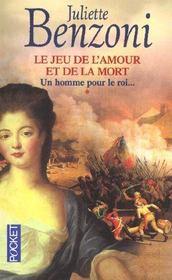 Le jeu de l'amour et de la mort - tome 1 un homme pour le roi - Intérieur - Format classique