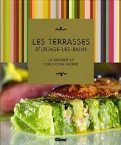 Les terrasses d'Uriage-les-Bains ; la brigade de Christophe Aribert - Intérieur - Format classique